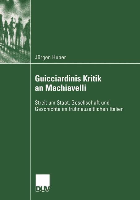 Guicciardinis Kritik an Machiavelli als Buch