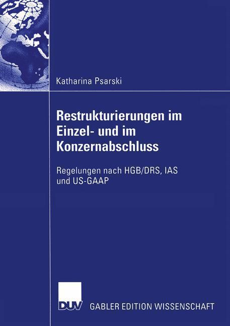 Restrukturierungen im Einzel- und im Konzernabschluss als Buch
