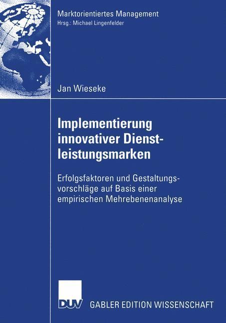 Implementierung innovativer Dienstleistungsmarken als Buch