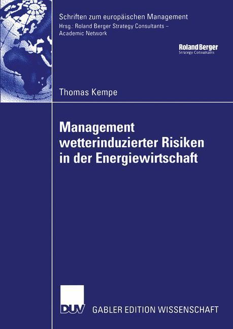 Management wetterinduzierter Risiken in der Energiewirtschaft als Buch