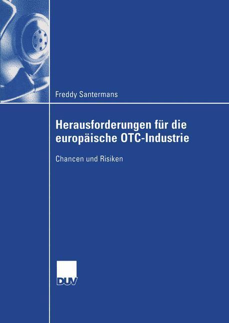Herausforderungen für die europäische OTC-Industrie als Buch