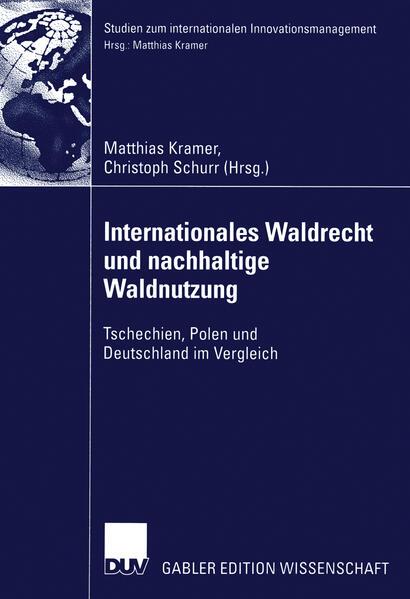 Internationales Waldrecht und nachhaltige Waldnutzung als Buch