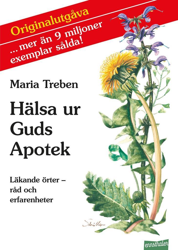 Hälsa ur Guds Apotek. Schwedische Ausgabe als Buch