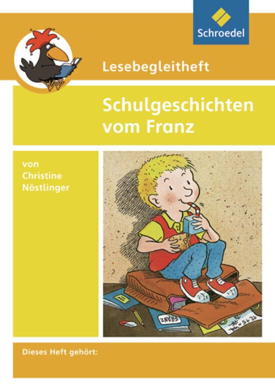 Schulgeschichten vom Franz. Lesebegleitheft als Buch