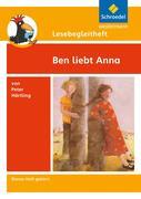 Ben liebt Anna. Lesebegleitheft