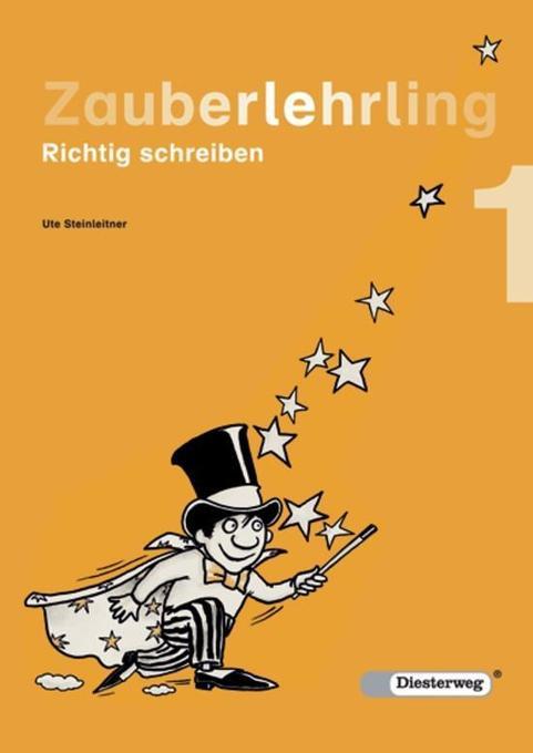 Zauberlehrling 1. Richtig schreiben als Buch
