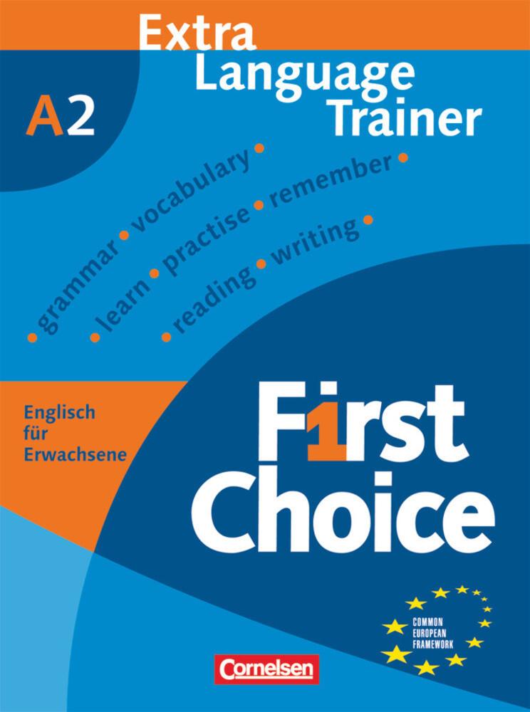 First Choice 2. Europäischer Referenzrahmen: A2 als Buch