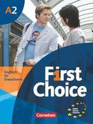 First Choice 2. Kursbuch mit Home Study-CD