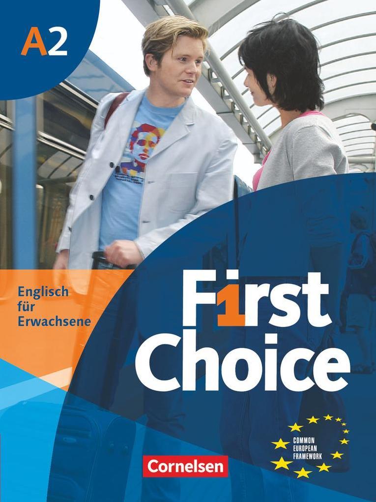 First Choice 2. Kursbuch mit Home Study-CD als Buch