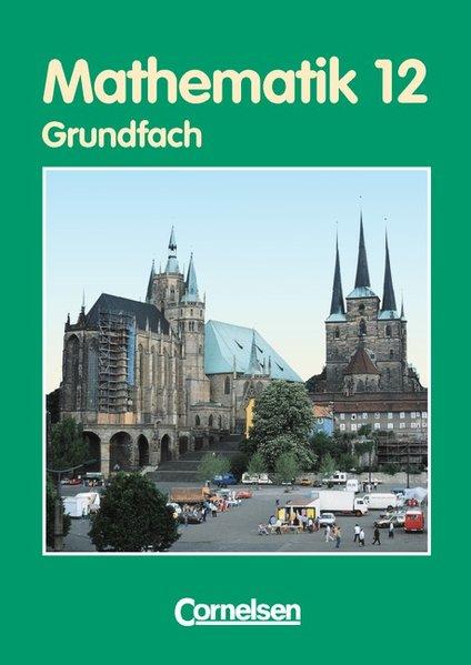 Bigalke/Köhler: Mathematik - Thüringen - Ausgabe 1999 / 12. Schuljahr - Grundfach - Lösungen zum Schülerbuch als Buch