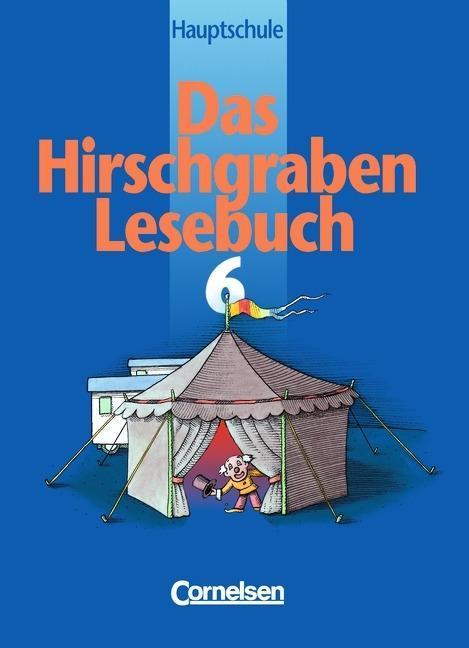 Das Hirschgraben Lesebuch. 6. Schuljahr. Schülerbuch. Hauptschule Bayern. Neubearbeitung. RSR als Buch