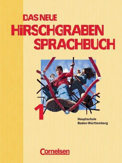 Hirschgraben Sprachbuch 5. Schülerbuch. Neuausgabe 2004. Hauptschule Baden-Württemberg. Neue Rechtschreibung als Buch