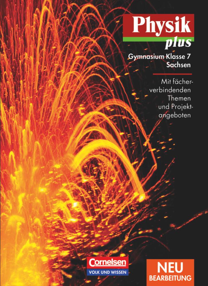 Physik plus 7. Schülerbuch. Sachsen. Neubearbeitung als Buch