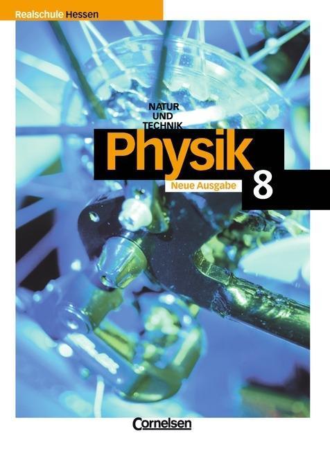 Natur und Technik. Physik 8. Realschule Hessen als Buch