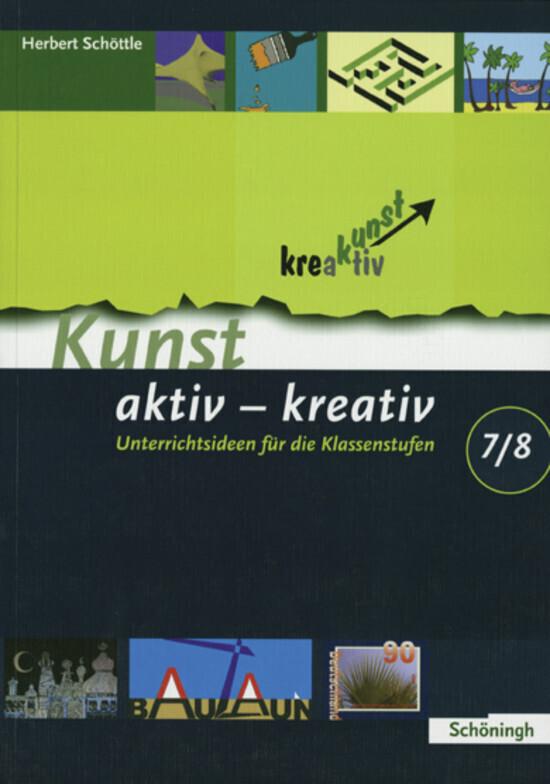 Kunst aktiv - kreativ. Band 2 als Buch