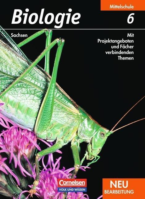 Biologie 6. Schuljahr. Schülerbuch. Mittelschule Sachsen als Buch