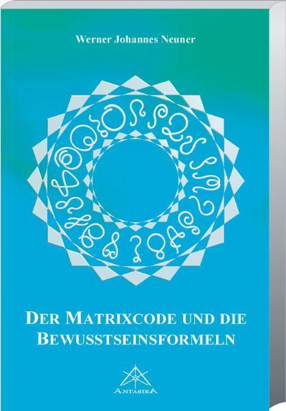 Matrixcode und die Bewusstseinsformeln als Buch