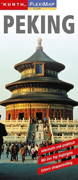 KUNTH FlexiMap Peking 1 : 23 000 als Buch