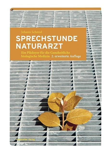 Sprechstunde Naturarzt als Buch