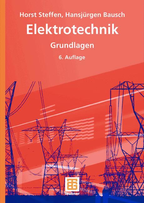 Elektrotechnik. Grundlagen als Buch