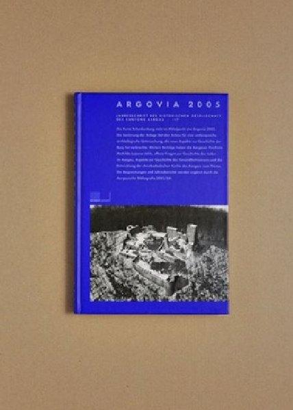 Argovia. Jahresschrift der Historischen Gesellschaft des Kantons Aargau als Buch