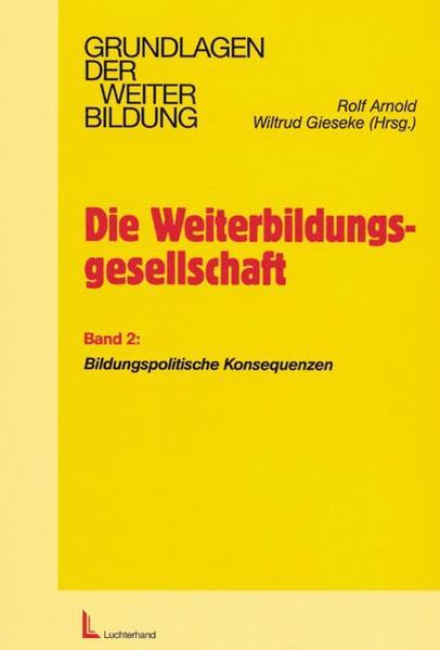 Die Weiterbildungsgesellschaft - Band 2 als Buch