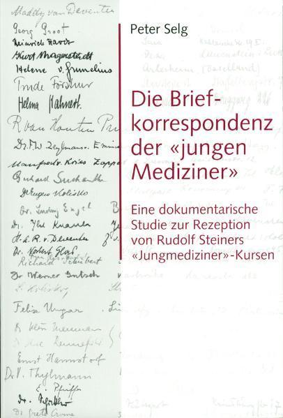 Die Briefkorrespondenz der «jungen Mediziner» als Buch