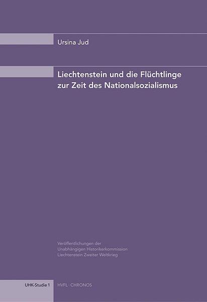 Liechtenstein und die Flüchtlinge zur Zeit des Nationalsozialismus als Buch
