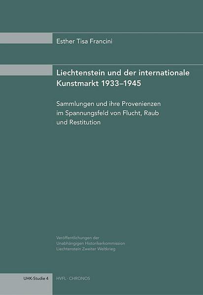 Liechtenstein und der internationale Kunstmarkt 1933–1945 als Buch