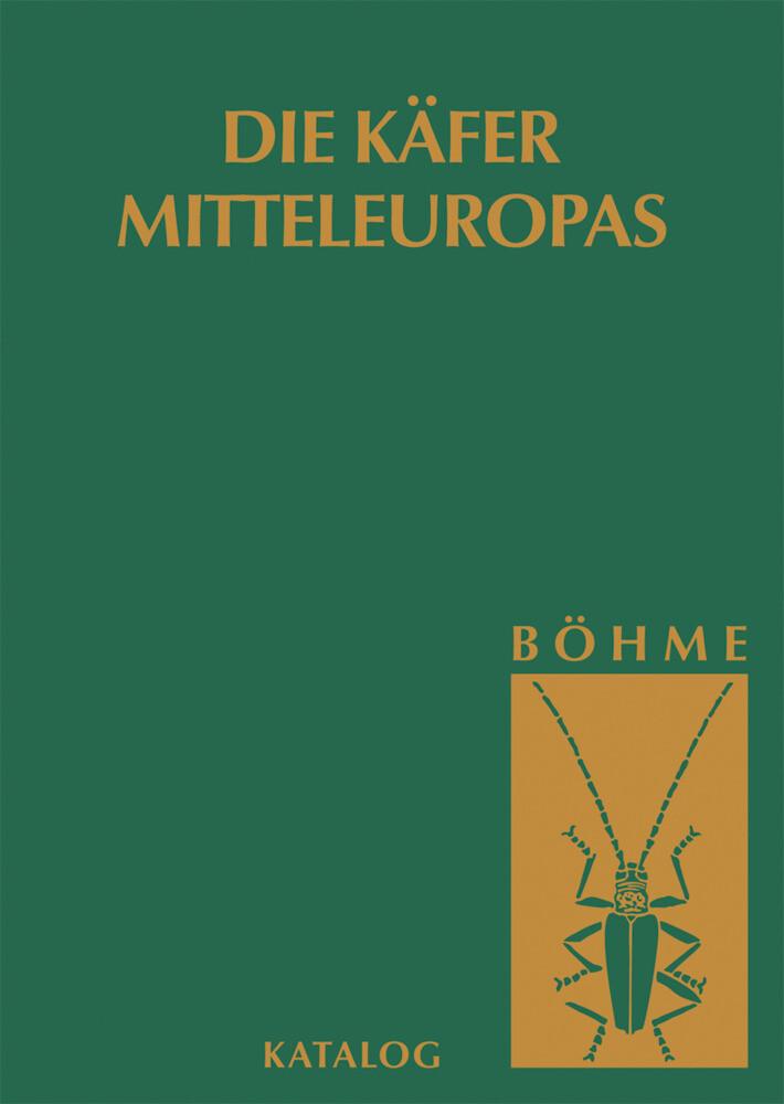 Die Käfer Mitteleuropas, Bd. K: Katalog (Faunistische Übersicht) als Buch
