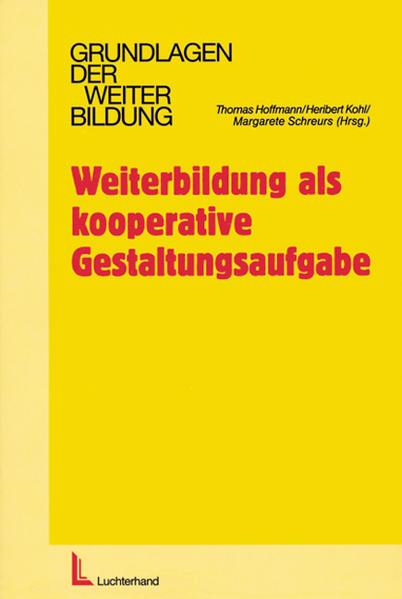 Weiterbildung als kooperative Gestaltungsaufgabe als Buch