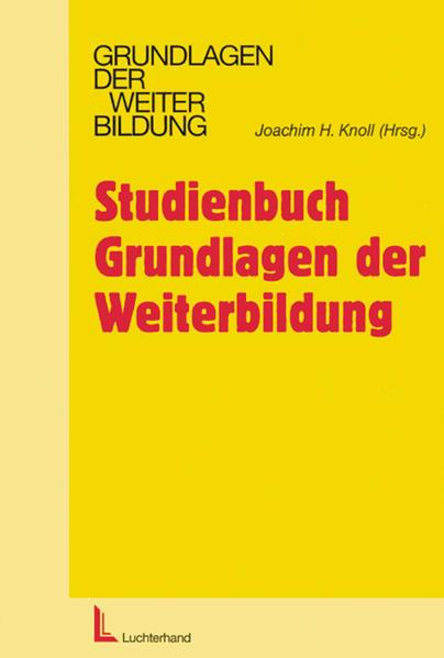 Studienbuch Grundlagen der Weiterbildung als Buch