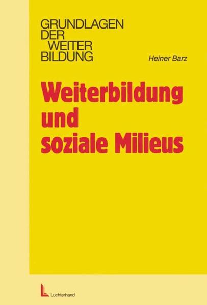 Weiterbildung und soziale Milieus als Buch
