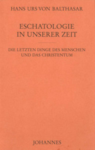 Eschatologie in unserer Zeit als Buch