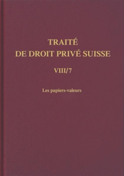 Schweizerisches Privatrecht / Handelsrecht / Les papiers-valeurs als Buch