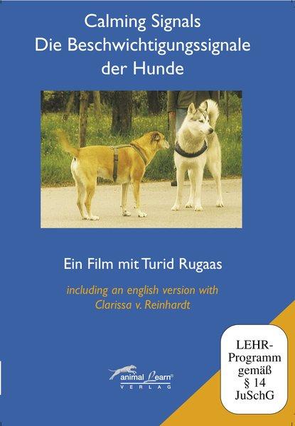 Calming Signals - Die Beschwichtigungssignale der Hunde. DVD und Video als Buch
