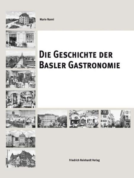 Die Geschichte der Basler Gastronomie als Buch von