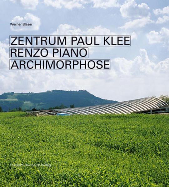 Zentrum Paul Klee Renzo Piano als Buch