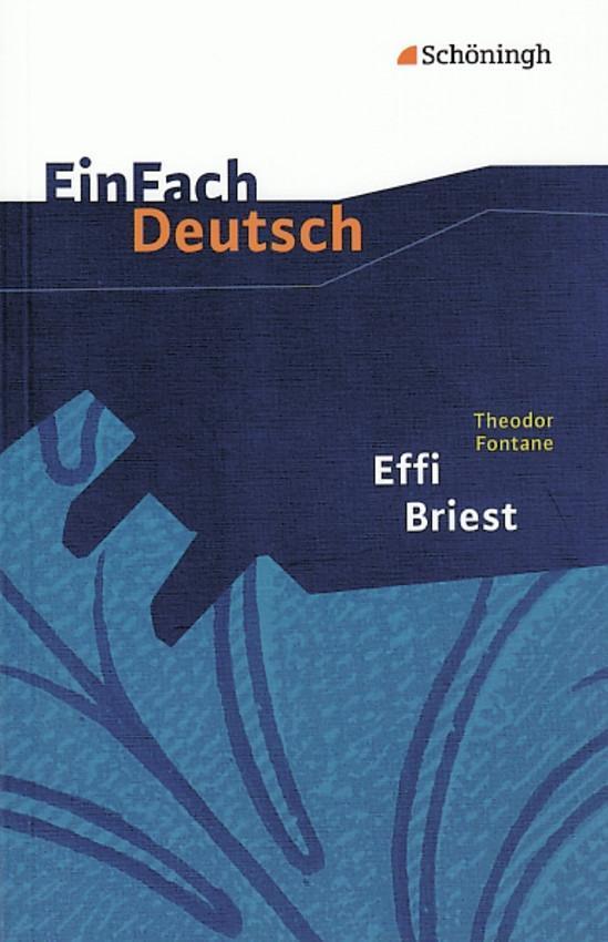 Effi Briest. EinFach Deutsch Textausgaben als Buch