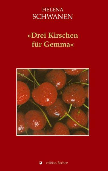 Drei Kirschen für Gemma als Buch