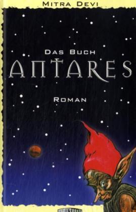 Das Buch Antares als Buch