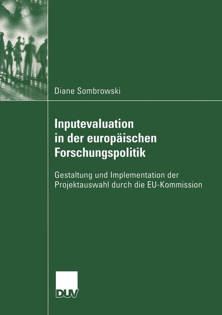 Inputevaluation in der europäischen Forschungspolitik als Buch