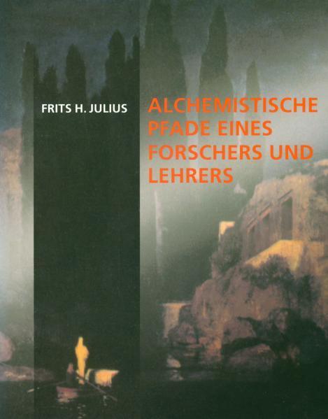 Alchemistische Pfade als Buch