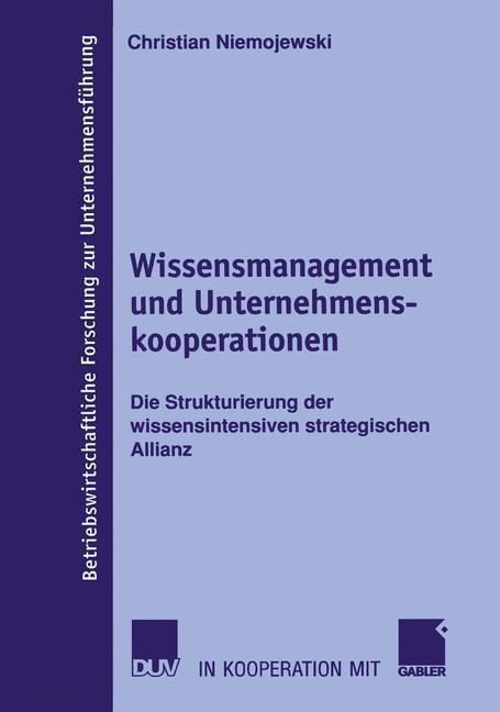 Wissensmanagement und Unternehmenskooperationen als Buch