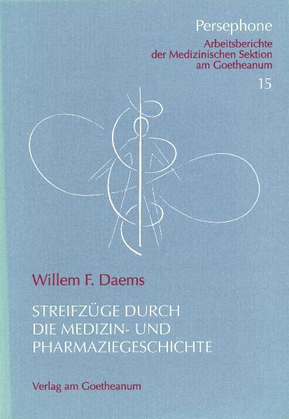 Streifzüge durch die Medizin- und Pharmaziegeschichte als Buch