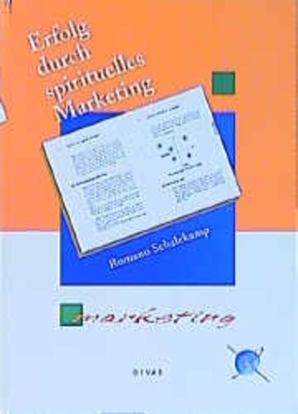 Erfolg durch spirituelles Marketing als Buch