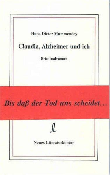 Claudia, Alzheimer und ich als Buch