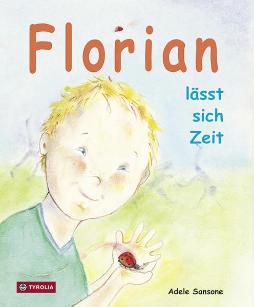 Florian lässt sich Zeit als Buch