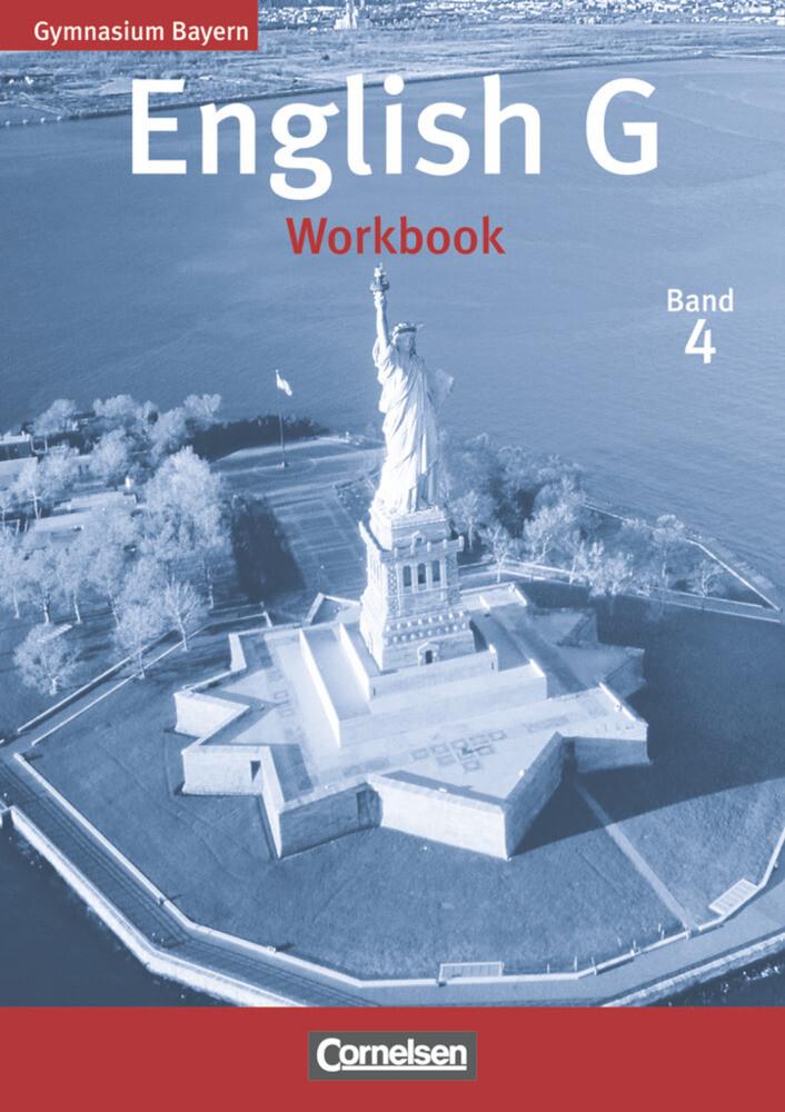 English G Bd. 4. Neubearbeitung. 8. Jahrgangsstufe. Gymnasium Bayern. Workbook als Buch