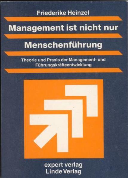 Management ist nicht nur Menschenführung als Buch